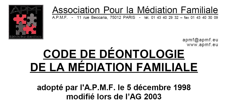 Déontologie Mediation Familiale